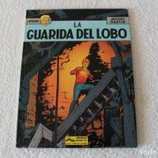 Cómics: LEFRANC Nº 4 LA GUARIDA DEL LOBO DE JACQUES MARTIN - GRIJALBO, EDICIONES JUNIOR 1986. Lote 134108906