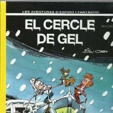 Cómics: LES AVENTURES D´ESPIRÚ I FANTÂSTIC 42: EL CERCLE DE GEL, 1995, IMPECABLE.. Lote 148206042