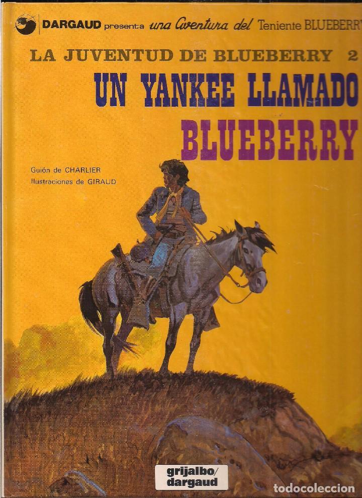 LA JUVENTUD DE BLUEBERRY 2 UN YANKEE LLAMADO BLUEBERRY. CHARLIER Y GIRAUD (Tebeos y Comics - Grijalbo - Blueberry)