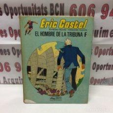 Cómics: ERIC CASTEL - EL HOMBRE DE LA TRIBUNA F - 1986. Lote 135197450