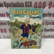 Cómics: ERIC CASTEL ! SECUESTRO ! 1987. Lote 135198069
