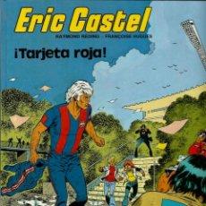 Cómics: ERIC CASTEL Nº 3 - TARJETA ROJA - EDICIONES JUNIOR 1983 - MUY BIEN CONSERVADO . Lote 135255282