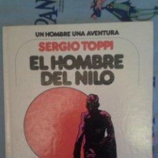 Cómics: EL HOMBRE DEL NILO: SEGIO TOPPI: JUNIOR-GRIJALBO. Lote 135371654