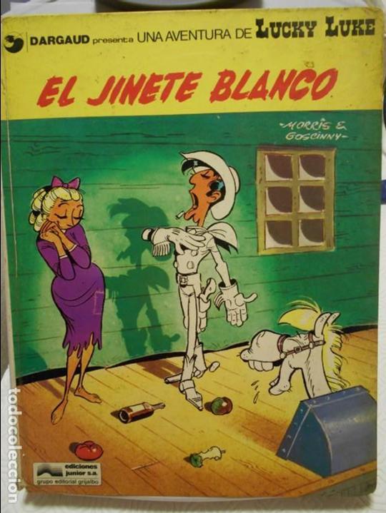 LUCKY LUKE. EL JINETE BLANCO. MORRIS & GOSCINNY. EDICIONES JUNIOR, GRUPO EDITORIAL GRIJALBO. 1977. T (Tebeos y Comics - Grijalbo - Lucky Luke)