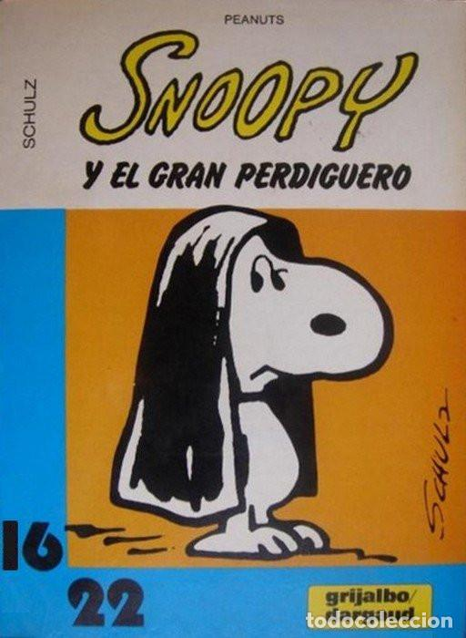 SNOOPY Y EL GRAN PERDIGUERO Nº 17 GRIJALBO-DARGAUD (Tebeos y Comics - Grijalbo - Otros)