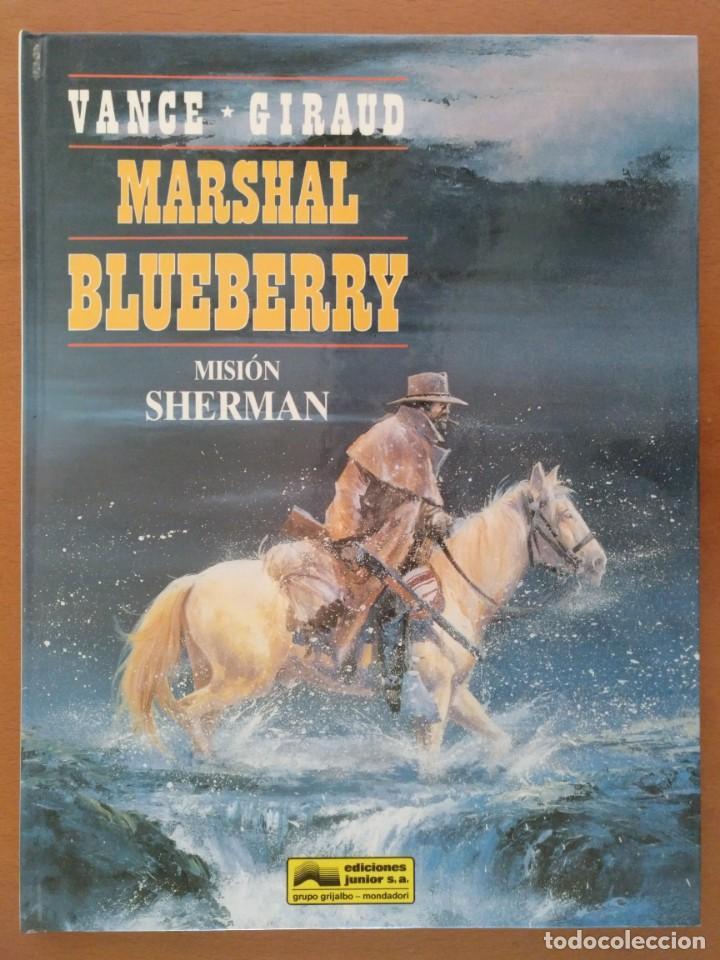 MARSHAL BLUEBERRY Nº 32 : MISION SHERMAN - GIRAUD - VANCE / GRIJALBO TAPA DURA 48 PAGINAS 1993 (Tebeos y Comics - Grijalbo - Blueberry)