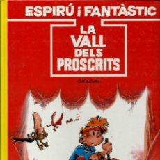 Cómics: TOME & JANRY - SPIROU - ESPIRU I FANTASTIC Nº 27 - LA VALL DELS PROSCRITS - ED. JUNIOR 1991 - BÉ. Lote 135757782
