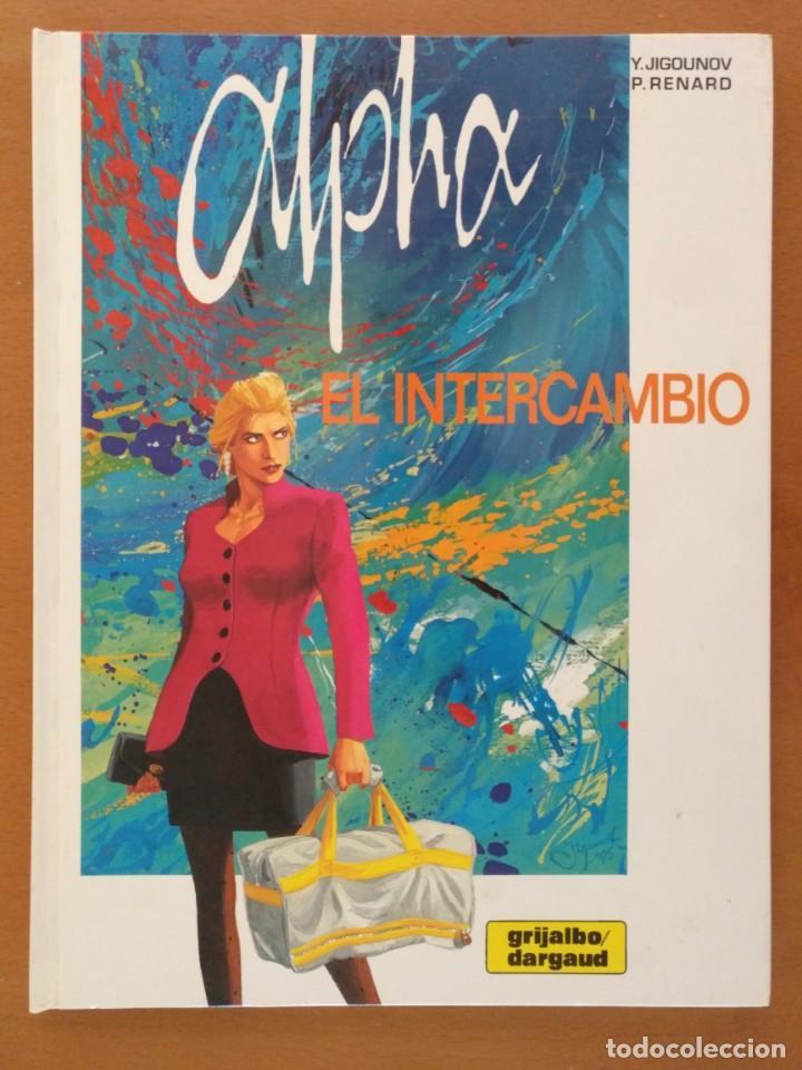 CÓMIC ALPHA 1-EL INTERCAMBIO, JIGOUNOV/RENARD. GRIJALBO-DARGAUD 1997 CARTONE (Tebeos y Comics - Grijalbo - Otros)
