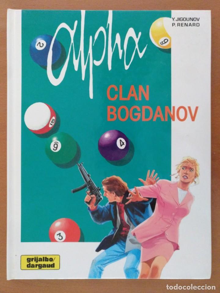 CÓMIC ALPHA 2-EL CLAN BOGDANOV. JIGOUNOV/RENARD. GRIJALBO-DARGAUD CARTONE 1998 (Tebeos y Comics - Grijalbo - Otros)