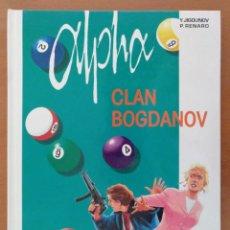 Cómics: CÓMIC ALPHA 2-EL CLAN BOGDANOV. JIGOUNOV/RENARD. GRIJALBO-DARGAUD CARTONE 1998. Lote 135799682