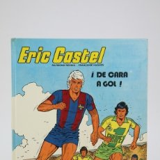 Cómics: CÓMIC - ERIC CASTEL / DE CARA A GOL - EDIT. GRIJALBO/EDICIONES JUNIOR - AÑO 1982. Lote 136036936