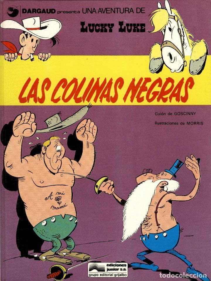 LUCKY LUKE-11: LAS COLINAS NEGRAS, DE MORRIS Y GOSCINNY (GRIJALBO/DARGAUD, 1979) (Tebeos y Comics - Grijalbo - Lucky Luke)