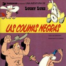 Cómics: LUCKY LUKE-11: LAS COLINAS NEGRAS, DE MORRIS Y GOSCINNY (GRIJALBO/DARGAUD, 1979). Lote 136135590