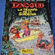 Cómics: LA TRAMPA DE LA SIRENA - IZNOGOUD - EDICIONES JUNIOR. Lote 137120262