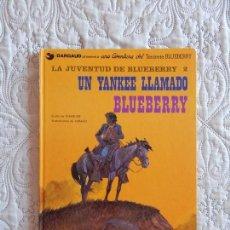 Cómics: UNA AVENTURA DEL TENIENTE BLUEBERRY - LA JUVENTUD DE BLUEBERRY - UN YANKKE LLAMADO BLUEBERRY N. 13. Lote 138873770