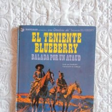 Cómics: UNA AVENTURA DEL TENIENTE BLUEBERRY - EL TENIENTE BLUEBERRY - BALADA POR UN ATAUD N. 9. Lote 138874330
