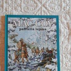 Cómics: MAC COY - PATRULLA LEJANA N. 20. Lote 151088352
