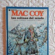 Cómics: MAC COY - LAS COLINAS DEL MIEDO N. 13. Lote 142325186