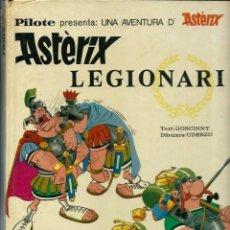 Cómics: ASTERIX LEGIONARI - ED. MAS IVARS EDITORES SL 1976 - COL. PILOTE - ALBUM DE TAPA DURA EN CATALA. Lote 138967130