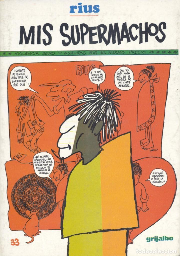 MIS SUPERMACHOS. RIUS. EDITORIAL GRIJALBO1990 (Tebeos y Comics - Grijalbo - Otros)