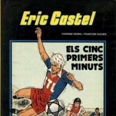 Cómics: ERIC CASTEL-9: ELS CINC PRIMERS MINUTS (JUNIOR, 1985) DE REDING Y HUGUES. EN CATALÀ.. Lote 139526930