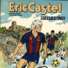 Cómics: ERIC CASTEL-11: SECUESTRO (JUNIOR, 1987) DE REDING Y HUGUES. Lote 139756786