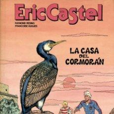 Cómics: ERIC CASTEL-12: LA CASA DEL CORMORÁN (JUNIOR, 1988) DE REDING Y HUGUES. Lote 139756982
