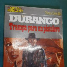 Cómics: DURANGO, TRAMPA PARA UN PISTOLERO, COLECCION METAL. Lote 140173334