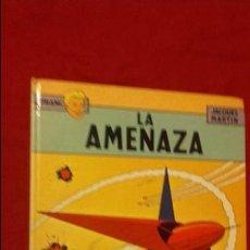 Cómics: LEFRANC 1 - LA AMENAZA - J. MARTIN - CARTONE. Lote 141614078
