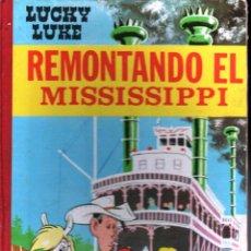 Cómics: LUCKY LUKE : REMONTANDO EL MISSISSIPPI (TORAY, 1968). Lote 141904698
