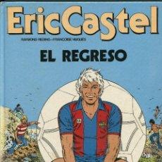 Cómics: ERIC CASTEL. EL REGRESO. Nº 10 GRIJALBO . Lote 142376998