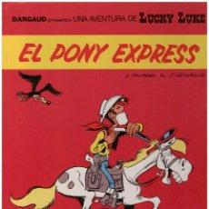Cómics: LUCKY LUKE 40 EL PONY EXPRESS. TAPA DURA. Lote 142454226