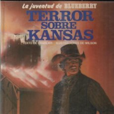 Cómics: BLUEBERRY Nº 27 TERROR SOBRE KANSAS GRIJALBO. Lote 142561870