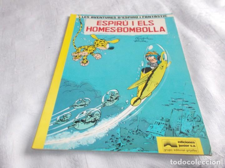 LES AVENTURES D'ESPIRÚ I FANTÀSTIC Nº 13 ESPIRÚ I ELS HOMES-BOMBOLLA (Tebeos y Comics - Grijalbo - Spirou)