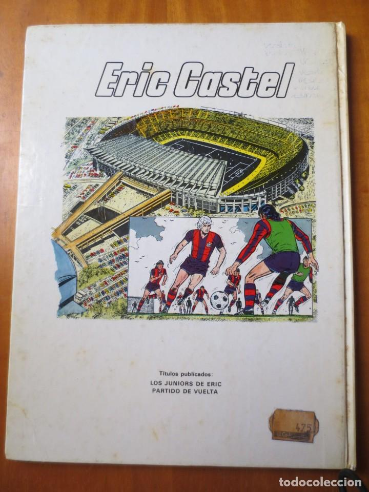 Cómics: Eric Castel Partido de Vuelta (Grijalbo / Junior 1980) - Foto 2 - 145494198