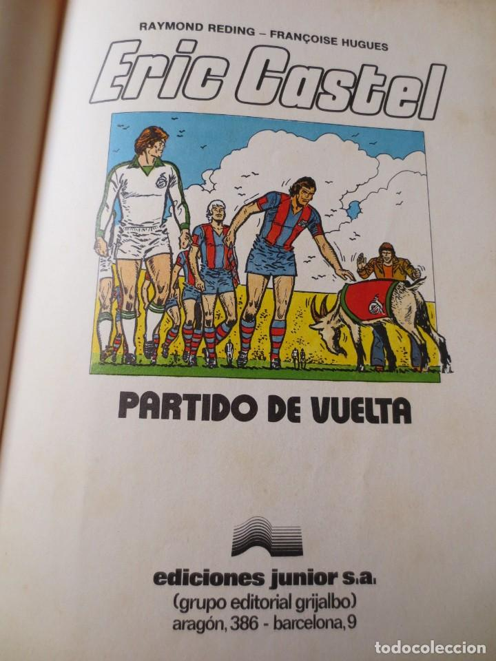 Cómics: Eric Castel Partido de Vuelta (Grijalbo / Junior 1980) - Foto 4 - 145494198