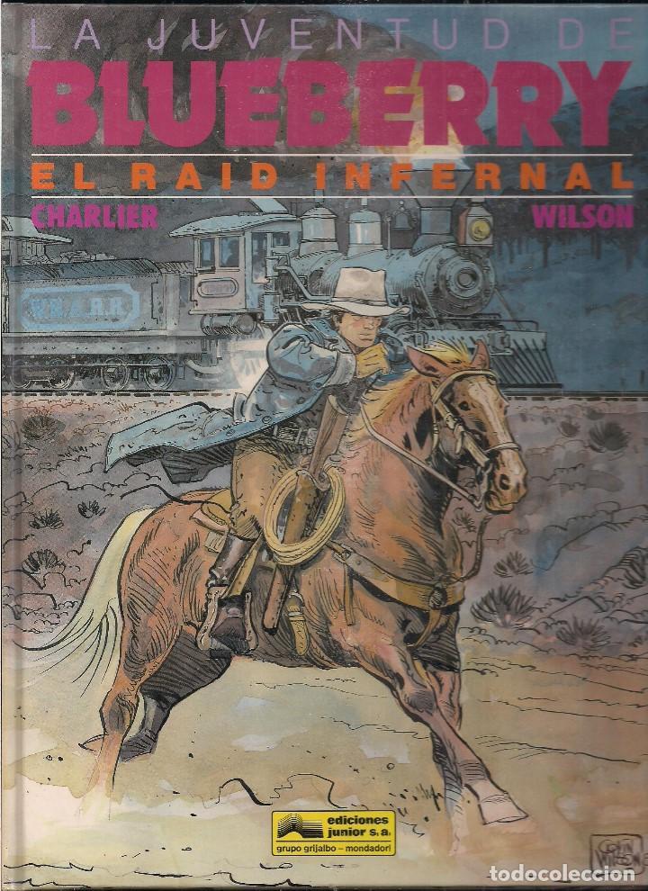 LA JUVENTUD DE BLUEBERRY: EL RAID INFERNAL. CHARLIER Y WILSON (Tebeos y Comics - Grijalbo - Blueberry)