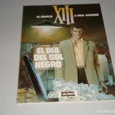 Cómics: XIII EL DIA DEL SOL NEGRO 1. Lote 146411422
