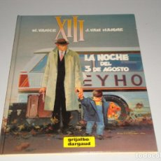 Cómics: XIII LA NOCHE DEL 3 DE AGOSTO 7. Lote 146428910