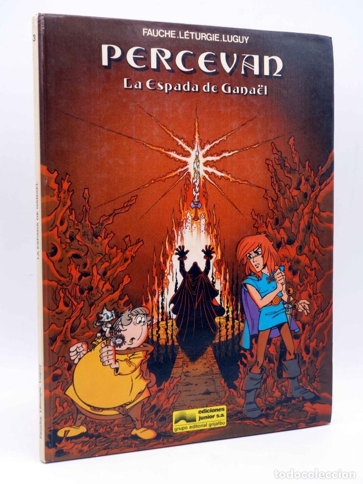 PERCEVÁN 3. LA ESPADA DE GANAËL (FAUCHE / LETURGIE / LUGUY) JUNIOR GRIJALBO, 1986 (Tebeos y Comics - Grijalbo - Percevan)
