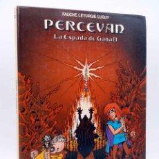 Cómics: PERCEVÁN 3. LA ESPADA DE GANAËL (FAUCHE / LETURGIE / LUGUY) JUNIOR GRIJALBO, 1986. Lote 146507777