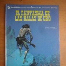 Cómics: CÓMIC BLUEBERRY EL FANTASMA DE LAS BALAS DE ORO EN PERFECTO ESTADO. Lote 146637546