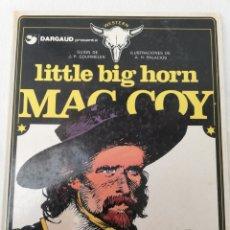 Cómics: MAC COY. LITTLE BIG HORN. GRIJALBO. 1981.. Lote 147013949