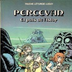 Cómics: PERCEVAN EL PAIS DE ASLOR. Nº 4. FAUCHE. LÉTURGIE. LUGUY. GRIJALBO, 1985. Lote 147306165