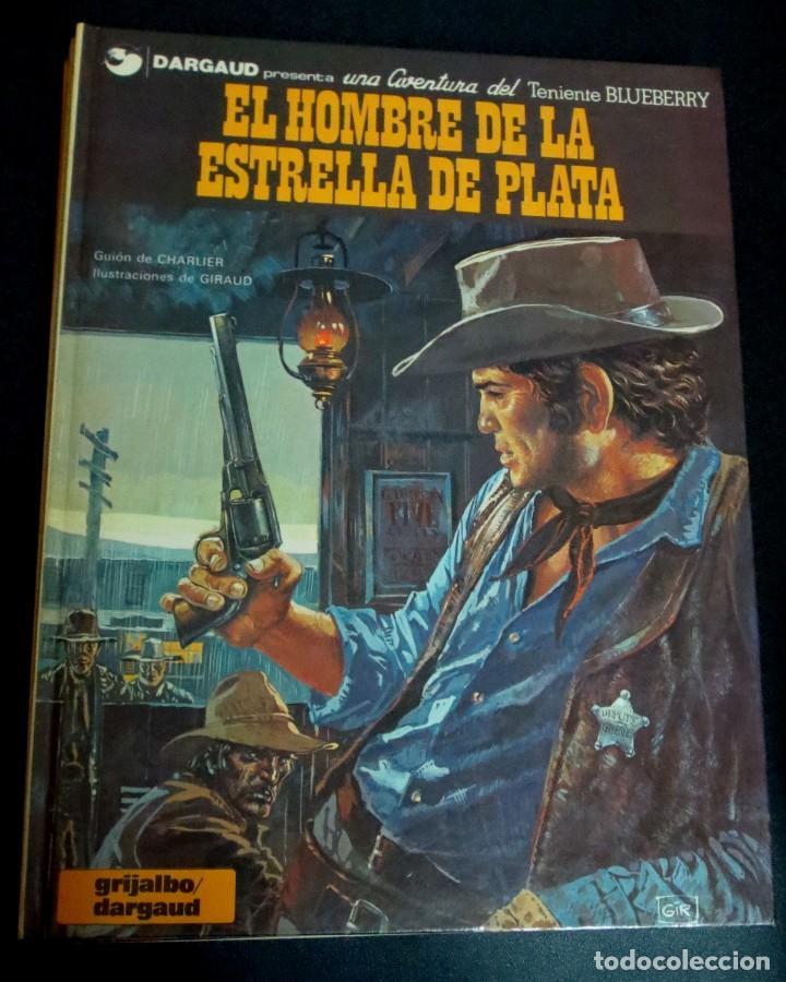 EL HOMBRE DE LA ESTRELLA DE PLATA TENIENTE BLUEBERRY Nº 23 CHARLIER GIRAUD GRIJALBO/DARGAUD AÑO 1983 (Comics und Tebeos - Grijalbo - Blueberry)