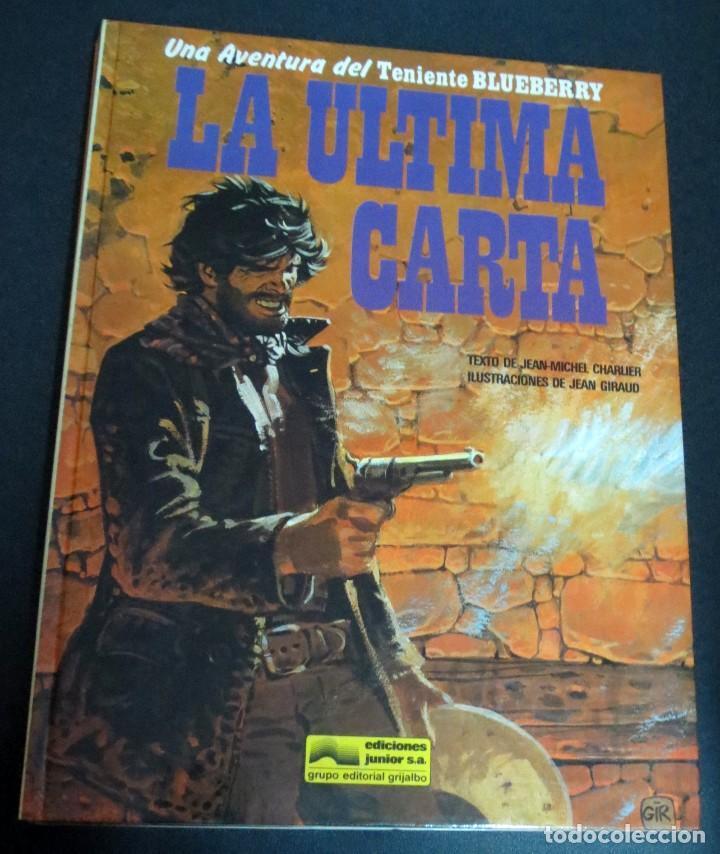 LA ÚLTIMA CARTA TENIENTE BLUEBERRY Nº 24 CHARLIER GIRAUD EDICIONES JUNIOR AÑO 1984 (Comics und Tebeos - Grijalbo - Blueberry)