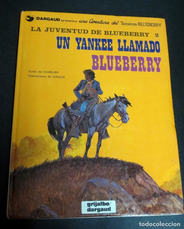 UN YANKEE LLAMADO BLUEBERRY Nº 13 LA JUVENTUD DE BLUEBERRY 2 GRIJALBO/DARGAUD AÑO 1981 (Tebeos y Comics - Grijalbo - Blueberry)