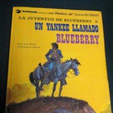 Cómics: UN YANKEE LLAMADO BLUEBERRY Nº 13 LA JUVENTUD DE BLUEBERRY 2 GRIJALBO/DARGAUD AÑO 1981. Lote 147357174
