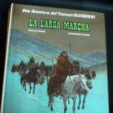 Cómics: LA LARGA MARCHA TENIENTE BLUEBERRY Nº 20 CHARLIER GIRAUD EDICIONES JUNIOR AÑO 1981. Lote 147358002