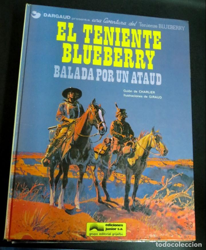 EL TENIENTE BLUEBERRY BALADA POR ATAÚD Nº 9 CHARLIER GIRAUD EDICIONES JUNIOR AÑO 1979 (Tebeos y Comics - Grijalbo - Blueberry)